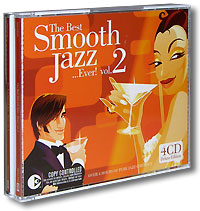 The Best Smooth Jazz... Ever! Vol. 2 (4 CD)