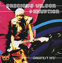Купить сборник Precious Wilson + Eruption. Greatest Hits 2007 на лицензионном диске Audio CD в интернет магазине Ozon.ru