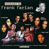 Frank Farian. Купить сборник Produced by Frank Farian 2011 на лицензионном диске Audio CD в интернет магазине Ozon.ru