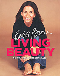 Книга Bobbi Brown Living Beauty от Bobbi Brown в OZON.ru