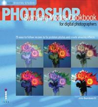 """Книга """"Photoshop® Blending Modes Cookbook for Digital Photographers"""" John Beardsworth - купить книгу ISBN 9781904705680 с доставкой по почте в интернет-магазине OZON.ru"""