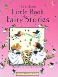 """The Usborne Little Book of Fairy Stories"""