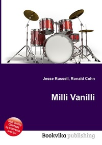 Купить книгу Milli Vanilli от Jesse Russell в книжном интернет магазине OZON.ru с доставкой по выгодной цене