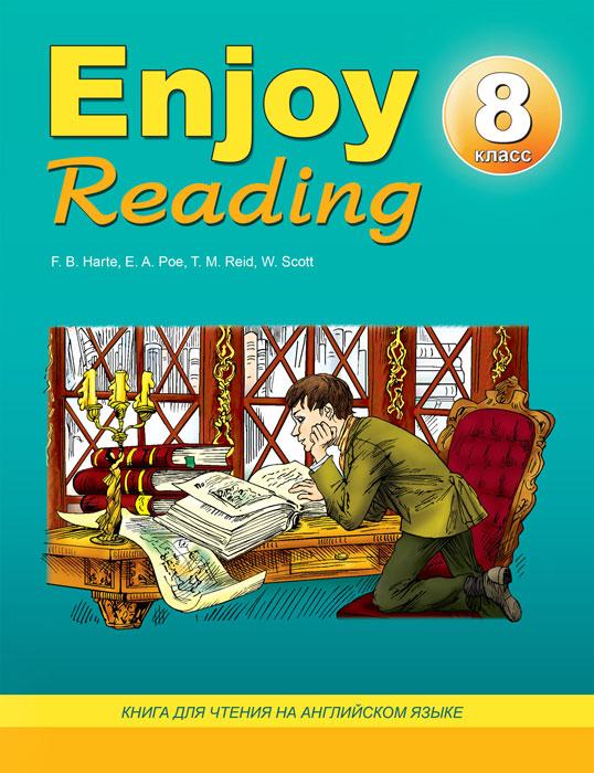 Учебник Enjoy Reading-8. Книга для чтения в 8 классе общеобразовательной школы | Елена Чернышова