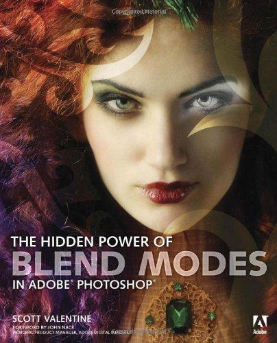OZON.ru - Книги | The Hidden Power of Blend Modes in Adobe Photoshop | Scott Valentine | | | Купить книги: интернет-магазин / ISBN 0321823761