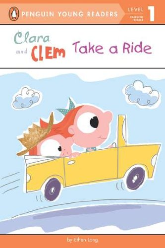 Фото Clara and Clem Take a Ride (Penguin Young Readers, L1). Купить  в РФ