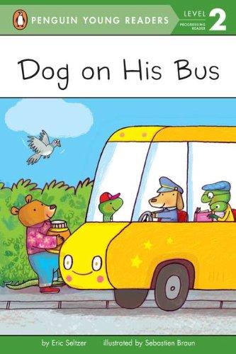 Фото Dog on His Bus (Penguin Young Readers, L2). Купить  в РФ