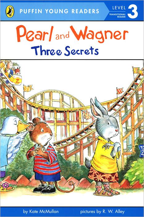 Фото Pearl and Wagner:Three Secrets: Level 3: Transitional Reader. Купить  в РФ