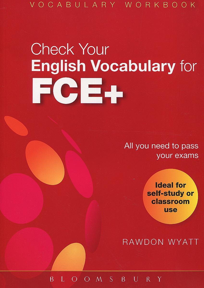 Фото Check Your English Vocabulary for FCE+. Купить  в РФ