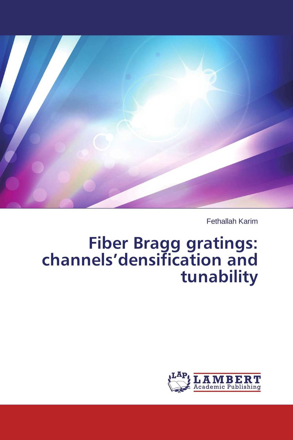 Фото Fiber Bragg gratings: channels'densification and tunability. Купить  в РФ