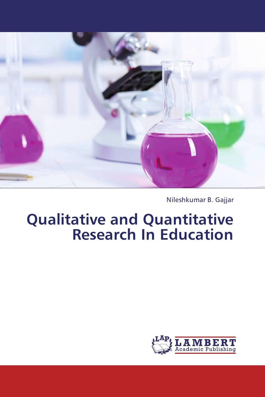 Фото Qualitative and Quantitative  Research  In  Education. Купить  в РФ