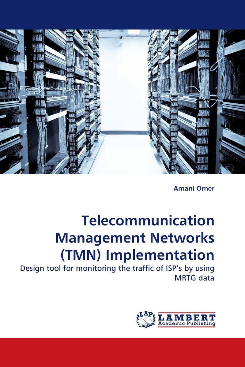 Фото Telecommunication Management Networks (TMN) Implementation. Купить  в РФ