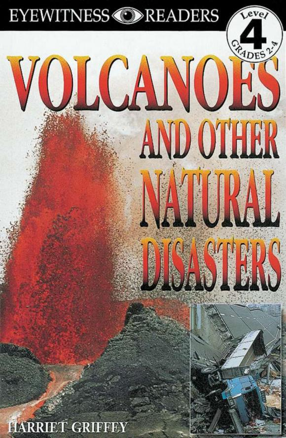 Фото DK Readers L4: Volcanoes and Other Natural Disasters. Купить  в РФ