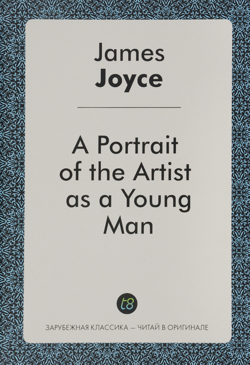 Фото James Joyce A Portrait of the Artist as a Young Man. Купить  в РФ