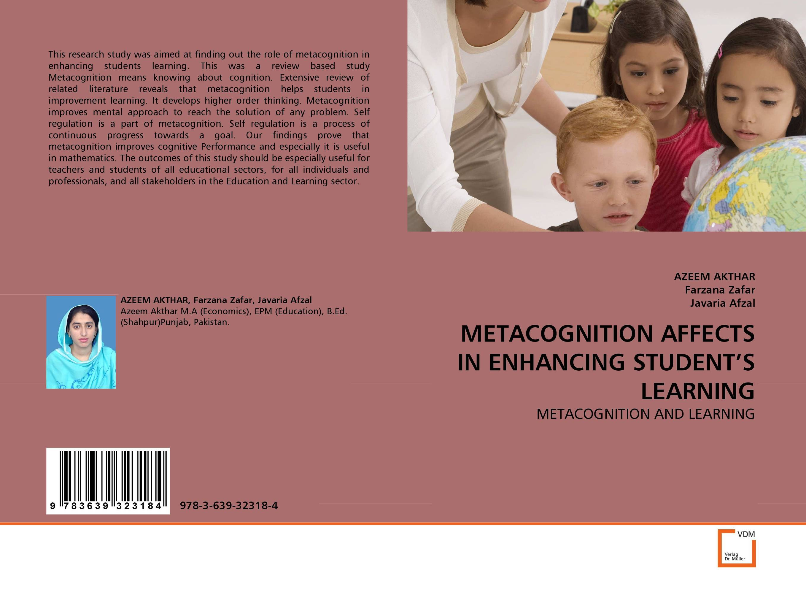 the role of metacognition in children's Metacognition has received recent attention by researchers and teachers alike because of the possibilities for successful instruction and intervention for.
