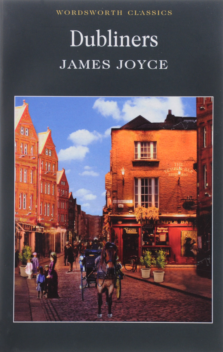 dubliners by james joyce english literature essay English english literature literatures in james joyce (author), margot dubliners is arguably the best-known and most influential collection of short.