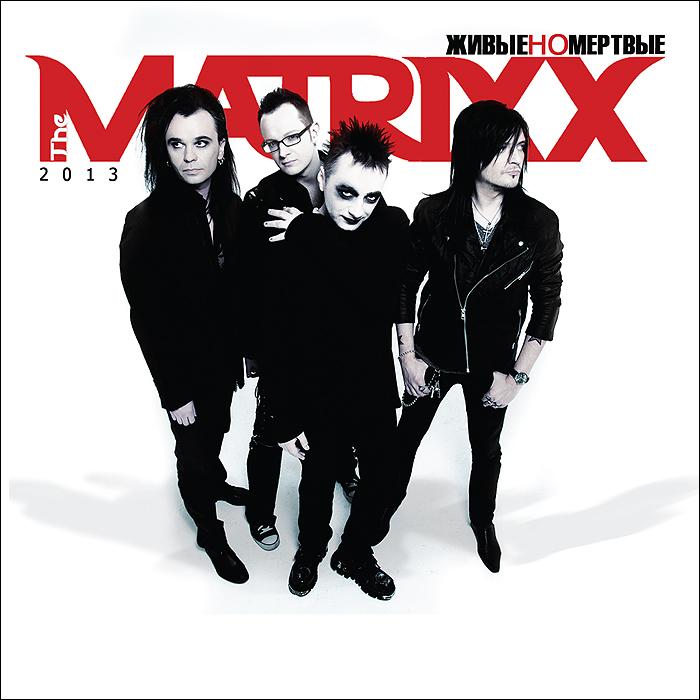 """Фото """"The Matrixx"""",Глеб Самойлов Глеб Самойлоff & The Matrixx. Живые, но мертвые. Купить  в РФ"""