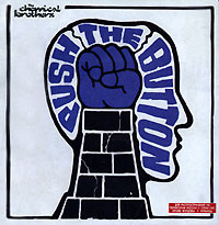 The Chemical Brothers. Push The Button - купить альбом The Chemical Brothers. Push The Button 2005 на лицензионном диске Audio CD в интернет магазине Ozon.ru