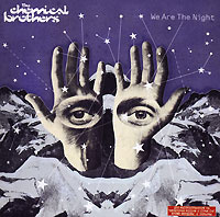 The Chemical Brothers. We Are The Night - купить альбом The Chemical Brothers. We Are The Night 2007 на лицензионном диске Audio CD в интернет магазине Ozon.ru