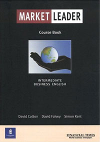 OZON.ru - Книги | Market Leader: Intermediate (Course Book) | David Cotton, David Falvey, Simon Kent | Купить книги: интернет-магазин / ISBN 0582328381