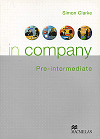 OZON.ru - Книги | In Company: Pre-intermediate: Student's Book | Simon Clarke | Купить книги: интернет-магазин / ISBN 0333957261