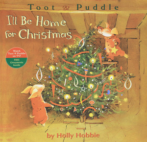 "Книга ""Toot & Puddle: I'll Be Home for Christmas"""