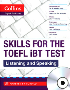 Skills for the TOEFL iBT test: Listening and Speaking (+ 3 CD)