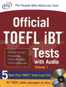 Official TOEFL iBT Tests with Audio: Volume 1 (+ CD-ROM)