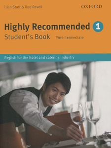 """Highly Recommended: English for the Hotel and Catering Industry: Pre-Intermediate Student's Book 1"""