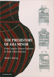 OZON.ru - Книги | The Prehistory of Asia Minor | Bleda S. During | | | Купить книги: интернет-магазин / ISBN 978-0-521-14981-5