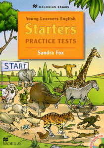 Starters: Practice Tests (+ CD-ROM). Sandra Fox