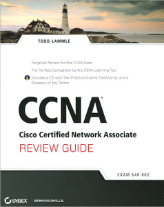 CCNA: Cisco Certified Network Associate: Review Guide Todd Lammle 978-1-118-06346-0