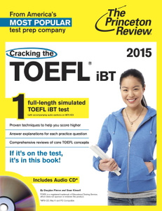 Cracking the TOEFL iBT 2015 (+ CD)