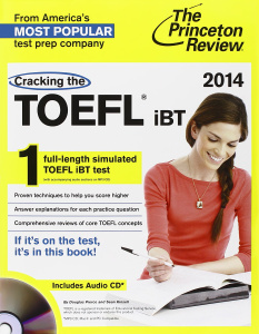 Cracking the TOEFL iBT with Audio CD (+ CD)