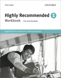 Highly Recommended: 1: Workbook: English for the Hotel and Catering Industry.