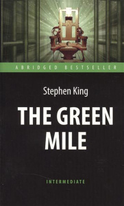 The Green Mile. Stephen King