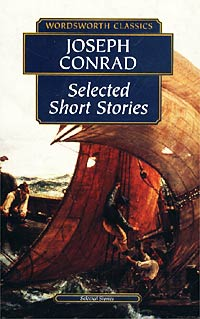 Joseph Conrad Joseph Conrad. Selected Short Stories spook s slither s tale