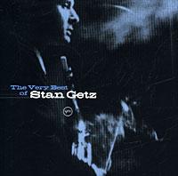 Стэн Гетц Stan Getz. The Very Best Of Stan Getz stevie nicks stevie nicks crystal visions… the very best of stevie nicks 2 lp