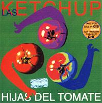 Las Ketchup Las Ketchup. Hijas Del Tomate las maldiciones