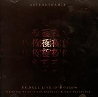 K.K. Null. Live In Moscow. Astrodynamix