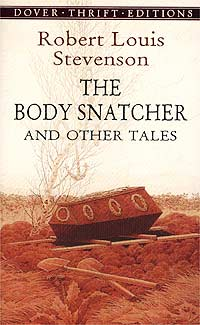 The Body Snatcher and Other Tales gothic tales