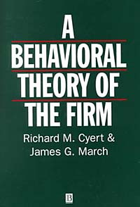 Behavioral Theory of the Firm the theory of industrial organization