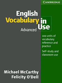 English Vocabulary in Use: Advanced mccarthy michael o dell felicity english vocabulary in use advanced with answers cd