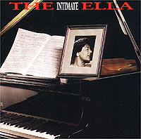 Элла Фитцжеральд Ella Fitzgerald. The Intimate Ella элла фитцжеральд ella fitzgerald the voice of jazz 10 cd