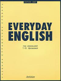 Под редакцией Т. Ю. Дроздовой Everyday English