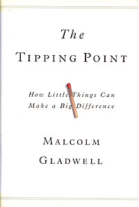 The Tipping Point: How Little Things Can Make a Big Difference patrick w jordan how to make brilliant stuff that people love and make big money out of it