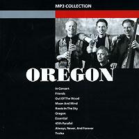 Oregon Oregon (mp3) коулмен хокинс каунт бэйси дюк эллингтон рассел смит флетчер хендерсон dorsey brothers джаз 30 х годов mp3