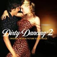 Original Soundtrack.  Dirty Dancing 2 SONY BMG Russia