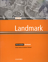 Landmark. Intermediate. Workbook with Key focus on grammar a basic course for reference and practice answer key