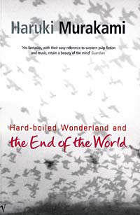Hard-boiled Wonderland and the End of the World the forbidden worlds of haruki murakami